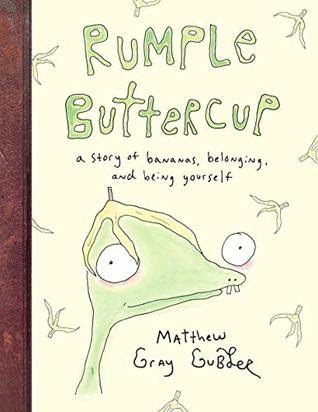 Rumple Buttercup: A Story of Bananas, Belonging, and Being ...